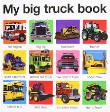 My Big Truck Book (My Big Board Books): Roger Priddy: 9780312511067 ...