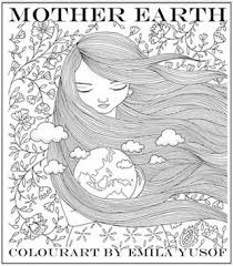 Mother Earth First Adult Colouring Book In The Colourart Series By Emila Yusof Published
