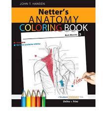 Netters Anatomy Coloring Book John T Hansen 9781416047025