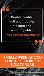 Quotes For Halloween Pictures by 15 Happy Halloween Quotes Best Spooky Halloween Quotes And Sayings