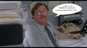 Office Space Stapler Movie Quotes Quotesgram Milton From At Quotesred Guy