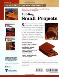 building small projects the new best of fine woodworking editors