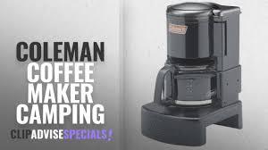 Top 5 Coleman Coffee Maker Camping 2018 Coffeemaker