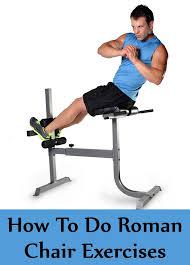 roman chair leg raises benefits 100 images leg raises dip