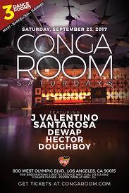 La Live Conga Room Los Angeles by Conga Room Saturdays Tickets Conga Room Los Angeles Ca