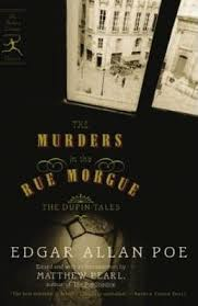 The Murders In Rue Morgue Dupin Tales By Edgar Allan Poe