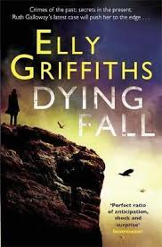 A Dying Fall Elly Griffiths 9780857388896