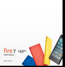 Fire 7 starting at $49 99