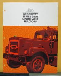 1970 Brockway Truck Model 360T Single Axle Tractor Sales Folder ... Brockway Trucks Dealer Sales Sign Vinyl Banner Shop Art Mural Large Brockway Wrecker Walk Around Page 1 Heavy Duty Trucks Antique For Sale Vintage Very Rare 1960s Trucker Camo Hat Cstktec Blog Cstk Truck Equipment Car Show Classic 1957 260 The Big Noreaster Elegant 20 Photo New Cars And Wallpaper 48 Message Board View Topic Pic Of The This Weekend Offtopic Discussion Forum 1970 Model 360t Single Axle Tractor Folder