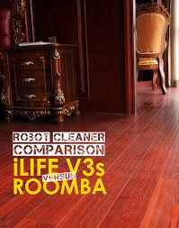 Roomba For Hardwood Floors Pet Hair by Ilife V3s Vs Roomba Which Is The Better U2022 Kleen Floor