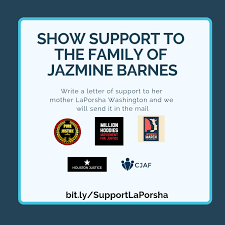 People Across The Country Are Coming Together To Demand Justice For Jazmine So Were Sending Your Letters Of Support LaPorsha Washington That She