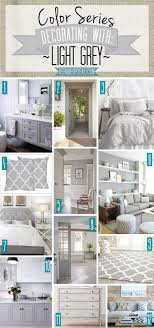 Color Series Decorating With Light Grey