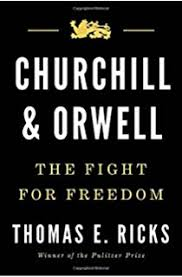 Churchill And Orwell The Fight For Freedom