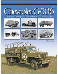 100 Diamond T Truck History Chevrolet G506 CCKW DUKW M37 WC51 Sherman David Doyle Books