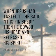 Jesus Knew That His Mission Was Now Finished And To Fulfill Scripture He Said I Am Thirsty A Jar Of Sour Wine Sitting There So They Soaked
