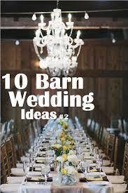 10 Barn Wedding Ideas