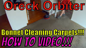 Oreck Floor Machine Pads by Oreck Orbiter Carpet Cleaning Tutorial Bonnet Cleaning 101 Youtube