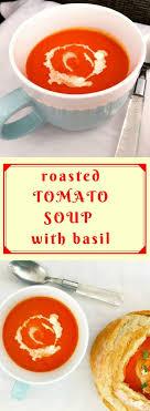 geröstete tomatensuppe mit basilikum eine köstliche