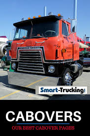 Cabovers: Big Trucks With Style | Best Of Smart Trucking | Trucks ...
