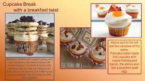 Cupcake Break With A Breakfast Twist Above And To The Left Are Two