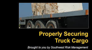 100 Southwest Truck And Trailer Properly Securing Cargo