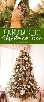 DIY Home Decor Ideas Illustration Description Our Neutral Rustic Christmas Tree Is Mostly Handmade On Its Decoration Easy And Inexpensive Way To Make