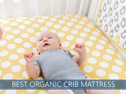 Top 5 Organic Natural Crib Mattress Picks For 2018 Reviews