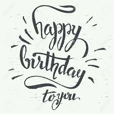Happy birthday to you Grunge hand lettering using a brush for birthday greeting cards design
