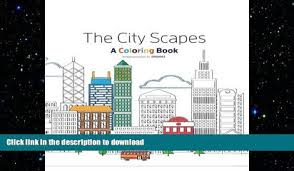 READ The City Scape Adult Coloring Book Relaxation In BOOK ONLINE
