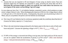 Assume That You Are Required To Lift One Kilogram Of Mass Using An Electric