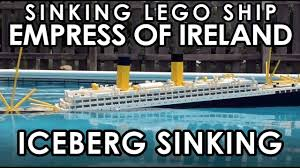 Where In Ireland Did The Lusitania Sink by Lego Sinking Empress Of Ireland If The Empress Had Struck A Berg