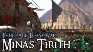 total siege epic minas tirith siege third age total war