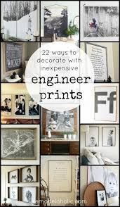 Decor Hacks 22 Ways To Decorate With Inexpensive Engineer Prints Cheap Large Black And White Though They Come In Color Too Read More