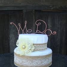 We Do Wire Cake Topper Wedding Rustic