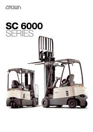 Forklift SC 6000 - CROWN - PDF Catalogue | Technical Documentation ... Crown Equipment Cporation Hong Kong Material Handling Allround Talent Esr 5260 Reach Truck Model From Flickr Rm 6000 Reach Truck Youtube Hss Not A Victimless Crime Forklift Theft Explored Lift Trucks And Pallet Top 10 Forklift Manufacturers Employment How Much Does Do Forklifts Cost Getaforkliftcom Lift Trucks Available In Tulsa Southern All Terrain Information Sydney Supports Businses Order Picker Sp Hampel Oil Kansas City Gas Station Business Service