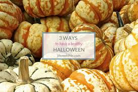 Healthy Halloween Candy Alternatives by 3 Ways To Have A Healthy Halloween