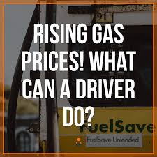 Rising Gas Prices What Can A Driver Do