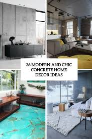100 Modern Home Decorating 36 And Chic Concrete Dcor Ideas DigsDigs