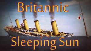 britannic sinks sleeping sun remastered youtube