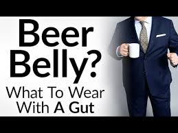 Click Here To Watch The Video On YouTube How Dress When You Have A Gut