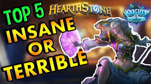 Alarm O Bot Deck Lich King by Hearthstone Top 5 Insane Or Terrible Knights Of The Frozen Cards