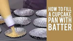 How To Fill A Cupcake Pan With Batter