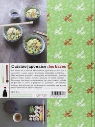 cuisine japonaise recette facile amazon fr cuisine japonaise les bases laure kié livres