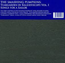 Smashing Pumpkins Zeitgeist Vinyl by Teargarden By Kaleidyscope Vol 1 Songs For A Sailor The