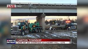 100 Truck Hits Overpass Semi Truck Hits Overpass On I275 At Cherry Hill In Canton Township