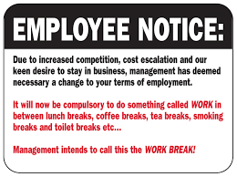Employee NoticeWORK BREAK