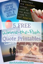 Winnie The Pooh Quotes Pooh by Five Free Winnie The Pooh Quote Printables Birch And Button