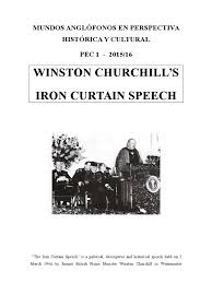 Iron Curtain Speech 1946 Definition by Mundos Anglófonos Pec 1 2015 16 Iron Curtain Winston Churchill