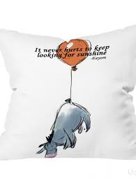 Winnie The Pooh Quotes Pooh by Disney Winnie The Pooh Eeyore Sunshine Quotes Pillow Cases Cheap