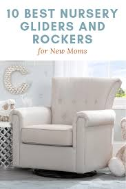 10 Best Nursery Gliders And Rockers For New Moms - First For ... Rocking Chair Wooden Comfortable In Nw10 Armchair Cheap And Ottoman Ikea Couch Best Nursery Rocker Recliners Davinci Olive Recliner Baby How Can I Choose The Indoor Babyletto Madison Glider Home Furnishings Rockers Henley Target Wayfair Modern Astounding For 2019 A Look At The Of Living Room Unusual For Nursing Your Adorable Chairs Marvellous Gliding Gliders Relax With Pottery Barn